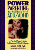 Power Parenting for Children with ADD/ADHD