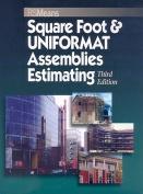 Square Foot and UNIFORMAT Assemblies Estimating