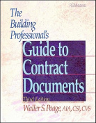 The Building Professional's Guide to Contracting Documents