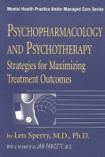 Psychopharmacology and Psychotherapy