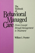 The Textbook of Behavioural Managed Care