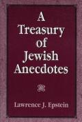 A Treasury of Jewish Anecdotes