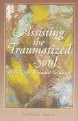 Assisting the Traumatized Soul