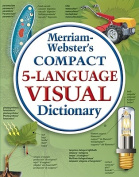 Merriam-Webster Compact Five-language Visual Dictionary