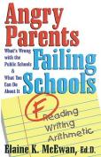 Angry Parents, Failing Schools