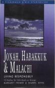 Jonah, Habakkuk & Malachi