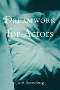 Dreamwork for Actors