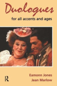 Duologues for All Accents and Ages