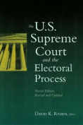 The U.S. Supreme Court and the Electoral Process