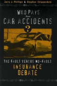 Who Pays for Car Accidents?