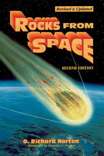 Rocks from Space: Meteorites and Meteorite Hunters by O. Richard Norton.