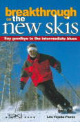Breakthrough on the New Skis