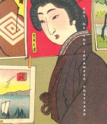 Art of the Japanese Postcard - Masterpieces from Th Leonard A Lauder Collection