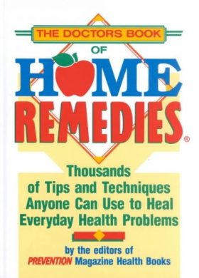 The Doctor's Book of Home Remedies