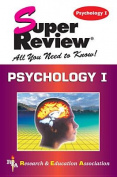 Psychology 1: Super Review