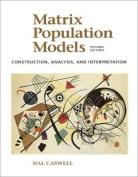 Matrix Population Models