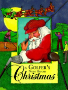 A Golfer's Night before Christmas