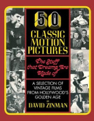Fifty Classic Motion Pictures