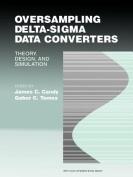 Oversampling Delta-SIGMA Data Converters