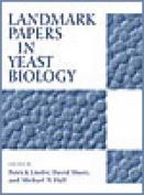 Landmark Papers in Yeast Biology