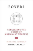 Concerning the Origins of Malignant Tumours