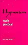 Hypnotism Made Practical