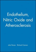 Endothelium, Nitric Oxide and Atherosclerosis