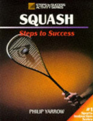 Squash (Steps to Success S.)