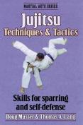 Jujitsu Techniques and Tactics