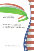 Hungarian Americans in the Current of History