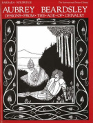 Aubrey Beardsley Designs from the Age of Chivalry