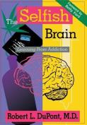 The Selfish Brain