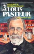 Louis Pasteur (Sowers Series)