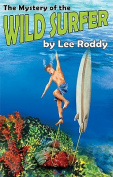 The Mystery of the Wild Surfer (Ladd Family Adventures