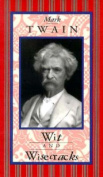 Mark Twain, Wit and Wisecracks