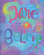 Dare to Believe (Mini Book)