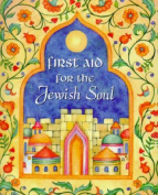 First Aid for the Jewish Soul