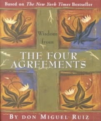 Wisdom from the Four Agreements (Petites S.)