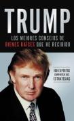 Trump: Los Mejores Consejos de Bienes Raices Que He Recibido [Spanish]