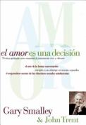 El Amor Es Una Decision [Spanish]