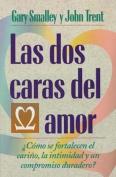 Las DOS Caras del Amor [Spanish]