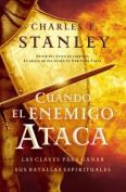 Cuando El Enemigo Ataca [Spanish]