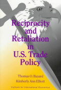 Reciprocity and Retaliation in U.S. Trade Policy