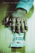 Bailouts or Bail-ins?