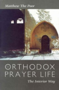 Orthodox Prayer Life