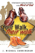 Your Walk, Their Walk