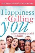 Happiness is Calling You