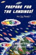Prepare for the Landings