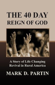The 40 Day Reign of God