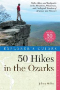 Explorer's Guide 50 Hikes in the Ozarks